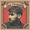 Incendios (Dani Fernández) CD