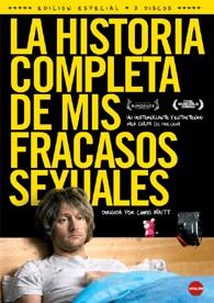 La Historia Completa de mis Fracasos Sexuales (Ed. Coleccionista)
