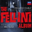 The Fellini Album (Riccardo Chailly) CD