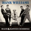 The Complete Health & Happiness Shows (Hank Williams) CD(2)