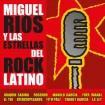 Miguel Ríos Y Las Estrellas Del Rock Latino (Miguel Ríos) CD