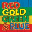 Red Gold Green & Blue (CD)