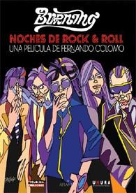 Burning - Noches De Rock & Roll