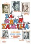 La Gran Familia + La Familia Y Uno Más + La Familia Bien, Gracias