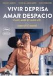 Vivir Deprisa, Amar Despacio (V.O.S.)