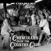 Chemtrails Over The Country Club (Lana Del Rey) CD