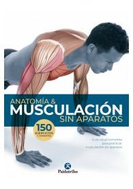 Anatomía & Musculación sin aparatos (Deportes) Tapa blanda