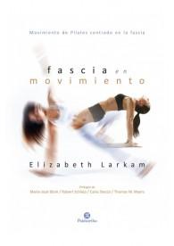 Fascia en movimiento (Pilates) Tapa blanda