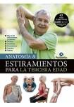 Anatomía & Estiramientos para la tercera edad (Tapa blanda)
