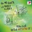 No Me Gusta La Clásica Pero…Con Estos Artistas Sí CD(2)