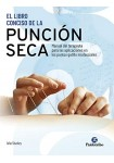 El libro conciso de la punción seca. Manual del terapeuta para las aplicaciones en los puntos gatillo miofasciales (Tapa blanda)