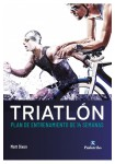 Triatlón. Plan de entrenamiento de 14 semanas (Deportes) Tapa blanda
