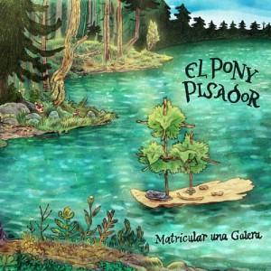 Matricular Una Galera (El Pony Pisador) CD