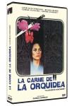 La Carne de la Orquídea