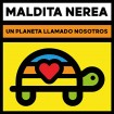 Un Planeta Llamado Nosotros (Maldita Nerea) CD