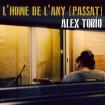 L'home de l'any (passat) (Alex Torio) CD