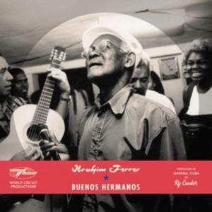 Buenos Hermanos (Ibrahim Ferrer) (CD Special Edition)