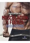 Enciclopedia de musculación y fuerza (Deportes) Tapa blanda