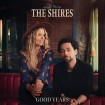 Good Years (The Shires) CD