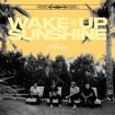 Wake Up Sunshine: All Time Low CD