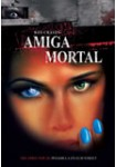 Amiga Mortal (Blu-Ray)