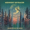 Shadows On The Moon (Midnight Skyracer) CD