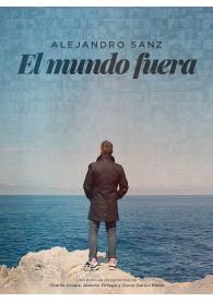 El Mundo Fuera. La Película (Alejandro Sanz)