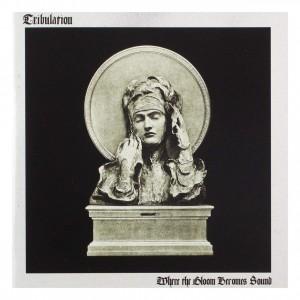 Where The Gloom Becomes Sound: Tribulation CD