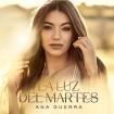 La Luz Del Martes (Ana Guerra) CD