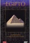 Egipto : Las Pirámides, La Máquina De La Resurrección