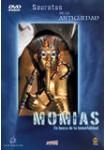 Secretos De La Antigüedad : Momias