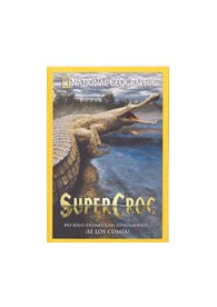 National Geographic: Super Croc