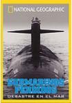 Submarinos Perdidos. Desastre en el Mar
