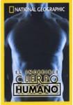 National Geographic: El Increíble Cuerpo Humano