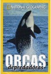 National Geographic: Orcas Depredadoras