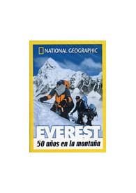 National Geographic : Everest, 50 Años En La Montaña