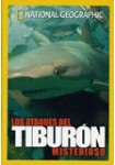 Los Ataques del Tiburón Misterioso