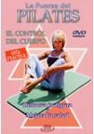 La Fuerza Del Pilates : El Control Del Cuerpo