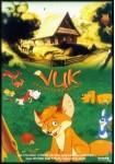 Vuk: Un Zorrito muy Astuto