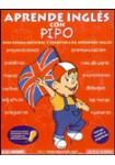 Aprende Inglés con Pipo (DE 5 A 10 AÑOS) (CD-ROM)