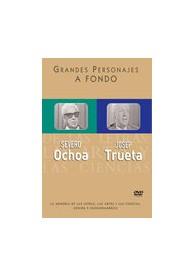 Grandes Personajes a Fondo 10 - Severo Ochoa, Josep Trueta