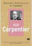 Grandes Personajes a Fondo 8 - Alejo Carpentier
