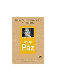 Grandes Personajes a Fondo 11- Octavio Paz