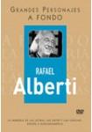 Grandes Personajes a Fondo 5 - Rafael Alberti