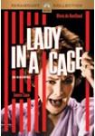 Lady in a Cage (Una Mujer Atrapada)