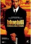 Blue Hill (Raíces Mafiosas)