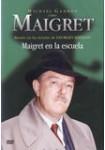 Maigret: Maigret en la Escuela