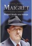 Maigret: Maigret Tiende una Trampa
