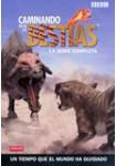 Caminando entre las Bestias: La Serie Completa