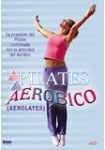 Pilates Aeróbico : Aerolates